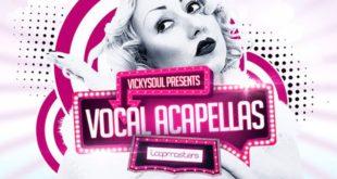 Vickysoul Vocal Acapellas