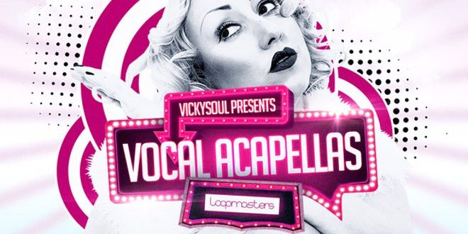 Vickysoul Vocal Acapellas Released by Loopmasters
