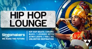 Hip Hop Lounge Sample Pack Released by Singomakers