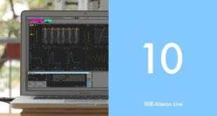 Ableton Live 10 New Version, New Features
