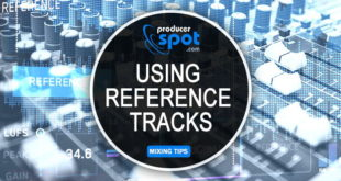 Mixing Tips: Importance of Using Reference Tracks