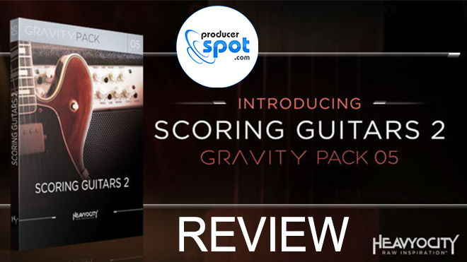 GRAVITY Scoring Guitars 2 Review