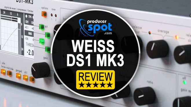 Review: Weiss DS1 Mk3 Mastering Plugin by Softube • ProducerSpot