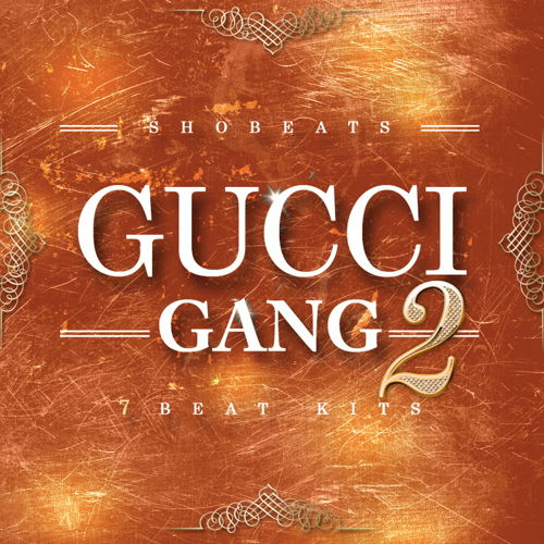 Gucci Gang Vol 2 Trap Construction Kits