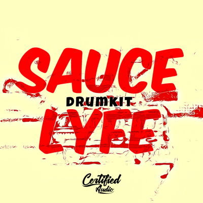 Sauce Lyfe Drum Kit Drum Samples