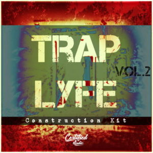 Trap Lyfe Vol 2 Trap Construction Kits