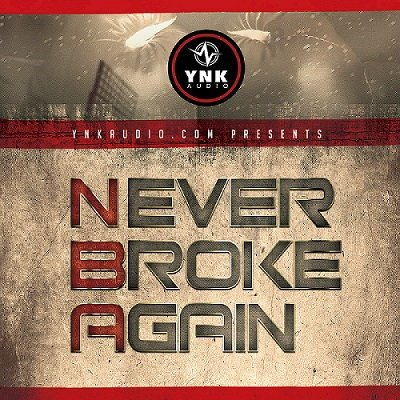 YnK Audio Never Broke Again