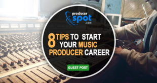 8 Useful Tips For Starting a Career in Music Production