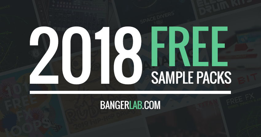 2018 FREE Sample Packs Free Sound Effects