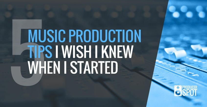 5 Music Production Tips For Beginners Tutorials