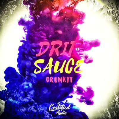 Certified Audio Drip Sauce Hip Hop Drum Kit