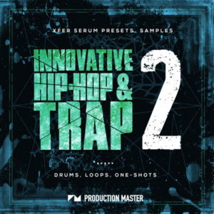 Innovative Hip-Hop & Trap 2 Serum Presets