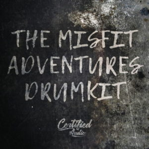 Certified Audio The Misfit Adventures Drum Kit