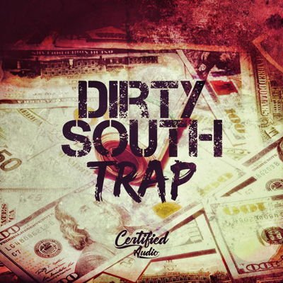 CertifiedAudio Dirty South Trap Sample Pack