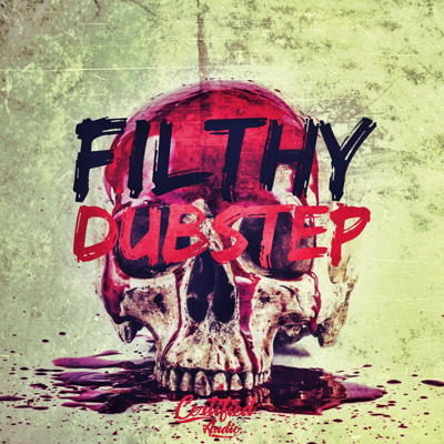 Filthy Dubstep Loops and Samples Pack