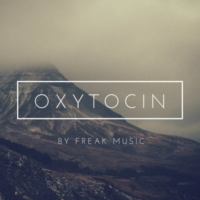 Freak Music Oxytocin Chillstep Sample Pack