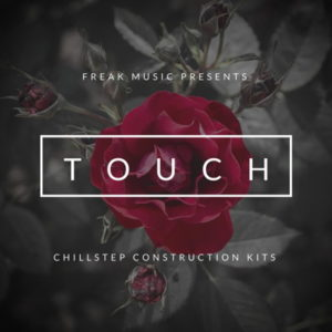 Freak Music Touch Chillstep Sample Pack
