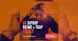 UK HIP-HOP, GRIME & TRAP VOCALS