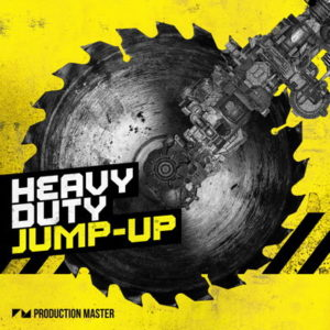 Heavy Duty Jump-Up Drum and Bass Loops