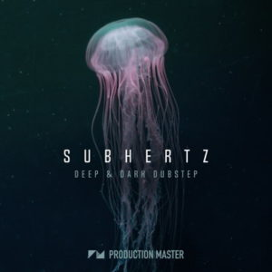 Production Master - Subhertz Dubstept Loops Sample Pack