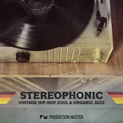 Stereophonic - Hip Hop Soul & Organic Jazz Loops