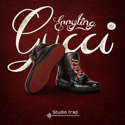 Studio Trap Everything Gucci Trap Sound Kit