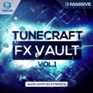 Tunecraft FX Vault vol.1 Sound Effects Massive Presets
