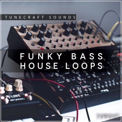 Tunecraft-Sounds-Funky-Bass-House-Loops