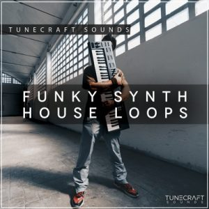 Tunecraft-Sounds-Funky-Synth-House-Loops