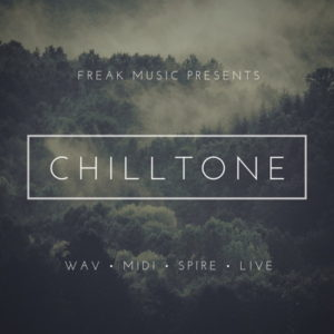 Freak Music Chilltone WAV MIDI Spire Presets