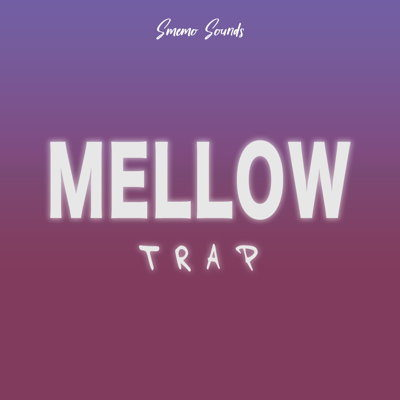 SmemoSounds - Mellow Trap Sample Pack
