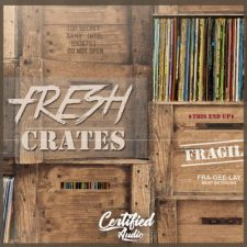 Certified Audio - Fresh Crates 1 - Hip-Hop Vinyl Samples