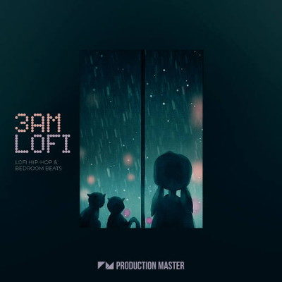 Production Master 3AM Lofi – Lofi Hip-Hop Samples Beats