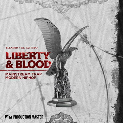 Production Master - Liberty & Blood - Trap, Hip Hop Samples