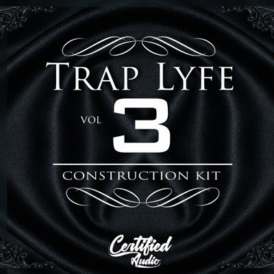 Certified Audio - Trap Lyfe 3 - Trap Loops Pack