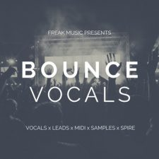Freak Music - Bounce Vocals - Voice Samples