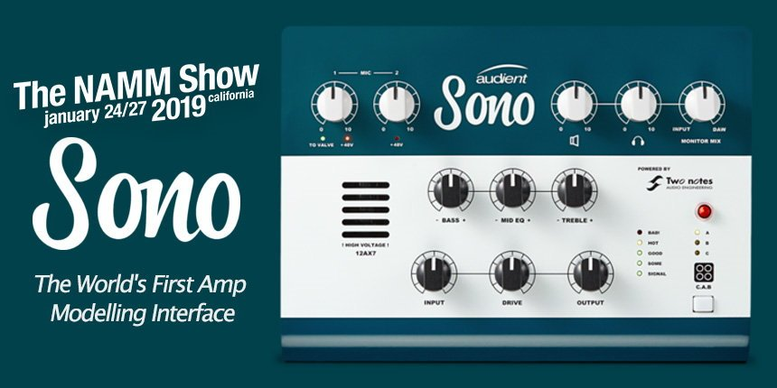NAMM 2019 - Audient Sono Amp Modeling Interface