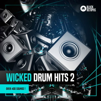 Wicked Drum Hits 2 - EDM Drum Kit