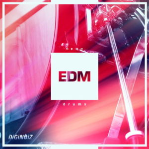 Diginoiz - EDM Drums - EDM Drum Kit