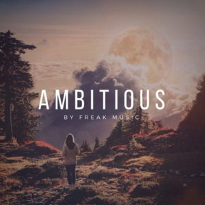 Freak Music - Ambitious
