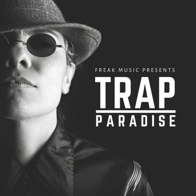 Freak Music - Trap Paradise - Sample Pack