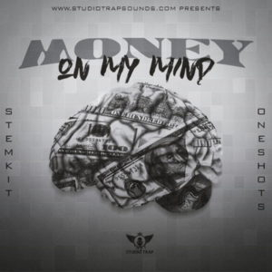 Money On My Mind - Trap Loops Pack