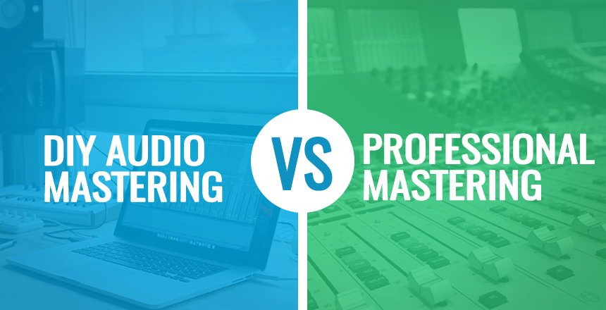 Personal DIY Audio Mastering VS Professional Mastering