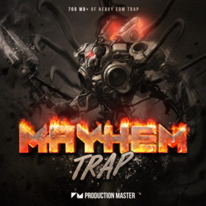Production Master - Mayhem Trap