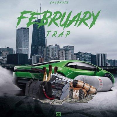 SHOBEATS - FEBRUARY TRAP