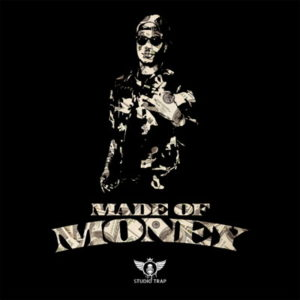 Studio Trap - Made Of Money