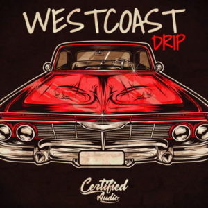 WestCoast Drip - West Coast Loops