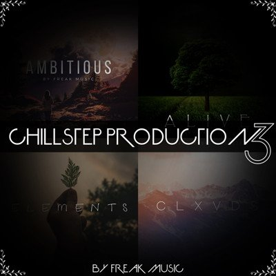 Chillstep Production 3 - Bundle Pack