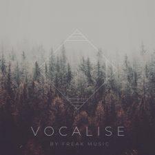Freak Music - Vocalise - Voice Samples