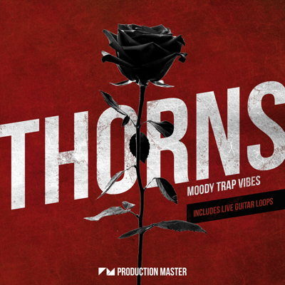 Production Master - Thorns Moody Trap Vibes